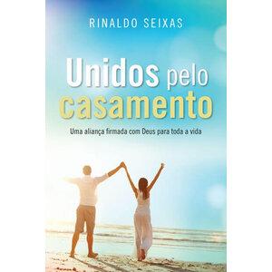 Livro Unidos Pelo Casamento - Rinaldo Seixas