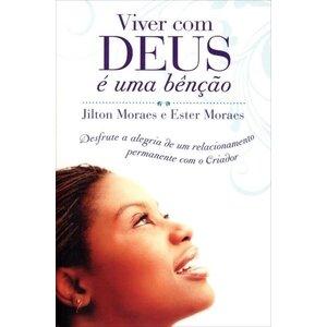 Livro Viver com Deus é uma benção - Jilton Moraes e Ester Moraes