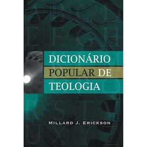 Livro - Dicionário Popular de Teologia