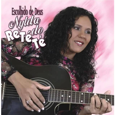 CD Nylda do Retété - Escolhido de Deus