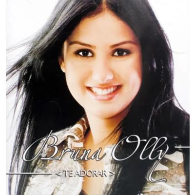 CD Bruna Olly - Te Adorar