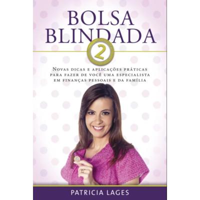 Livro Bolsa Blindada 2 - Patricia Lages