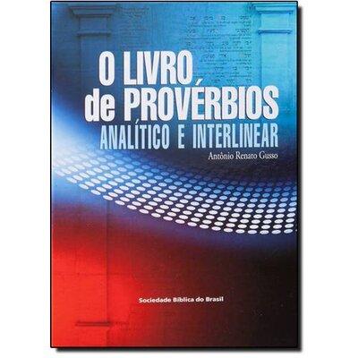Livro De Provérbios, O: Analítico E Interlinear