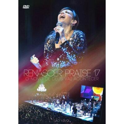 DVD Renascer Praise 17 - Novo Dia, Novo Tempo