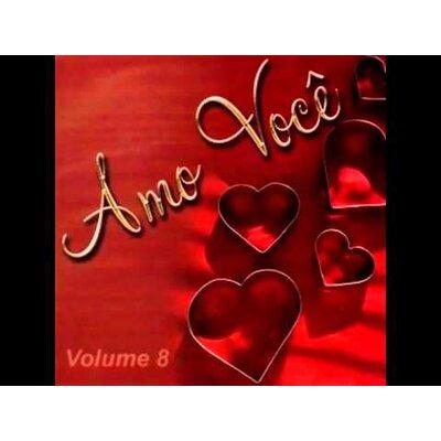 Amo Você Volume 8