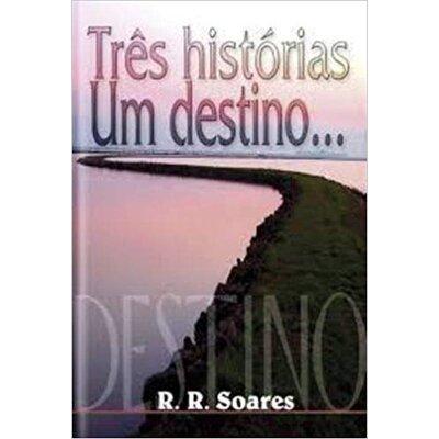 LIVRO TRES HISTORIAS UM DESTINO