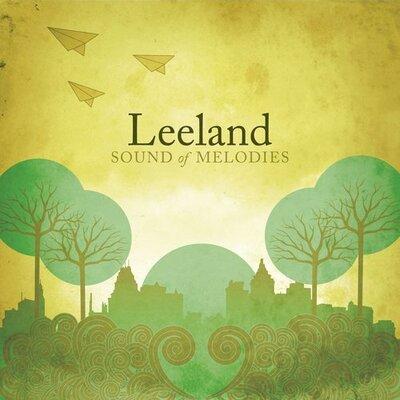 CD Leeland - Leeland Sound Of Melodies