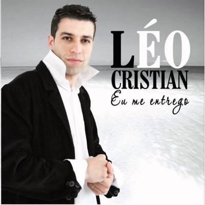 Léo Cristian Eu me Entrego