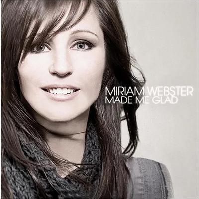 CD Miriam Webster Made Me Glad