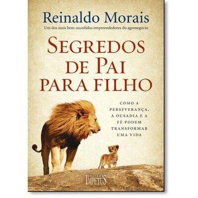 Livro Segredos de pai para filho - Reinaldo Morais