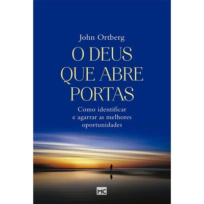 Livro O Deus Que Abre Portas - John Ortberg