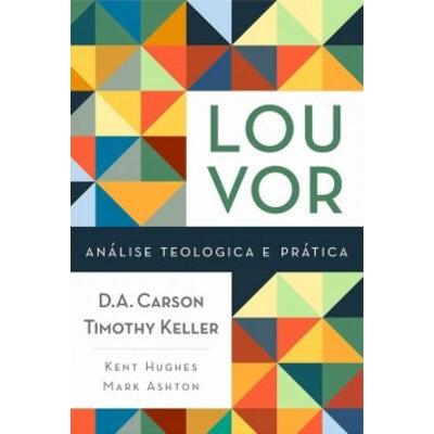 Livro Louvor - Analise teológica e pratica