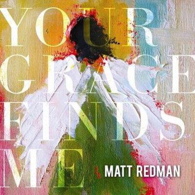 CD Your Grace Finds Me - Matt Redman
