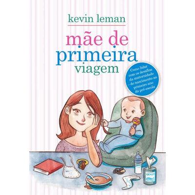 Livro Mãe de primeira viagem - Kevin Leman