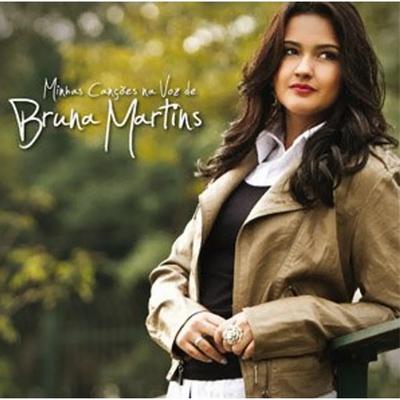 CD Minhas Canções na Voz de Bruna Martins