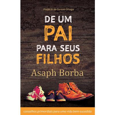 Livro De um pai para seus filhos - Asaph Borba