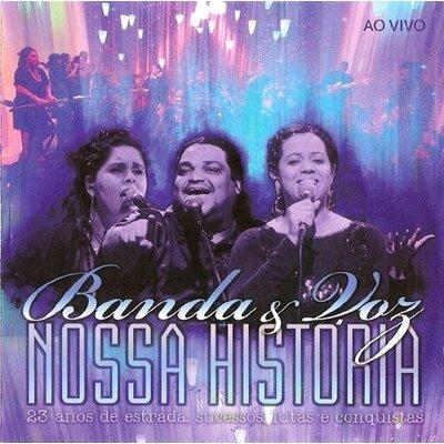 CD Banda e Voz - Nossa História