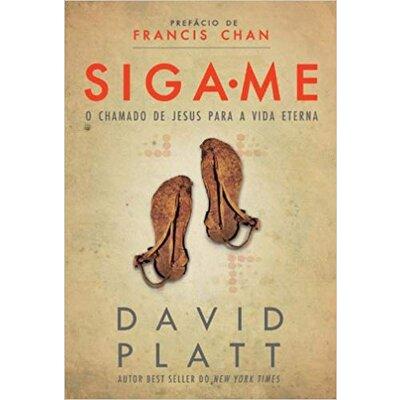 Livro Siga-me - David Platt