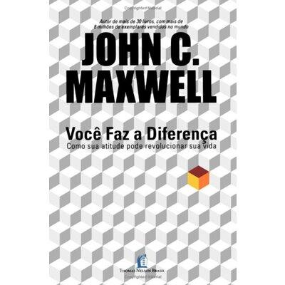 Livro Você faz a diferença - Jhon C. Maxwell
