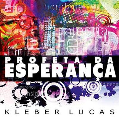CD Profeta da Esperança - Kleber Lucas