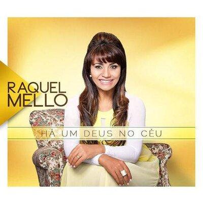 Cd Raquel Mello - Há Um Deus No Céu