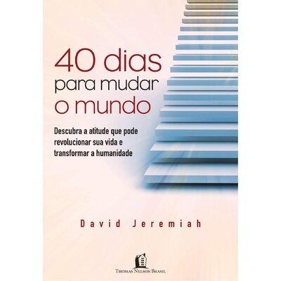 Livro 40 Dias Para Mudar o Mundo