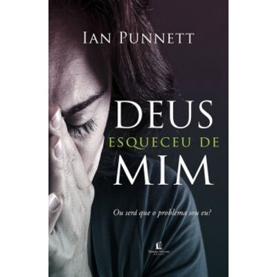 Livro Deus esqueceu de mim - Ian Punnett