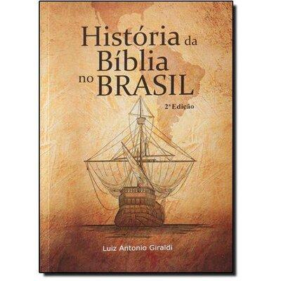 LIVRO HISTÓRIA DA BÍBLIA NO BRASIL