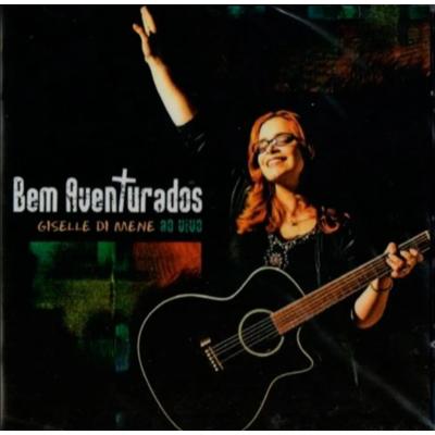 CD Giselle Di Mene - Bem Aventurados (Ao Vivo)