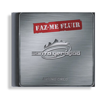 CD - Santa Geração - Faz-me Fluir
