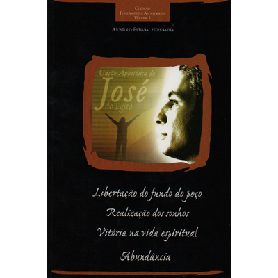 Livro - Unção Apostólica de José - Volume 1