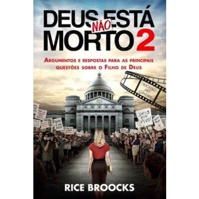 Livro Deus não esta morto 2 - Rice Broocks