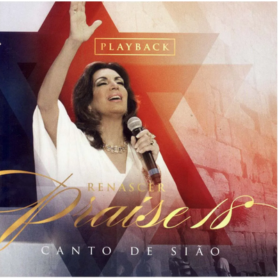 CD Renascer Praise 18 Canto de Sião (Play-Back)