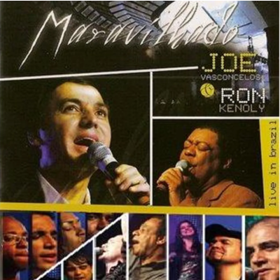 CD Joe Vasconcelos e Ron Kenoly - Maravilhado