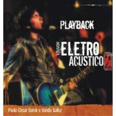 Cd Paulo César Baruk - Louvor Eletro Acústico 2 - Plabyback