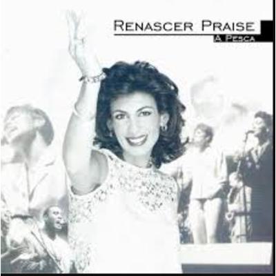 CD Renascer Praise 6 - A Pesca