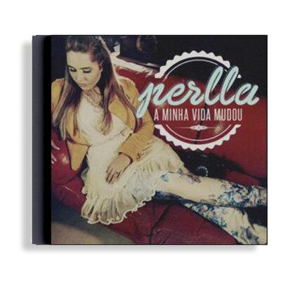 CD A Minha Vida Mudou - Perlla