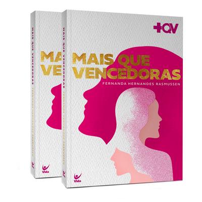 2 LIVROS - Mais Que Vencedoras - Fernanda Hernandes Rasmussen