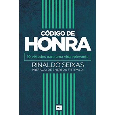 Livro Código de Honra - Rinaldo Seixas