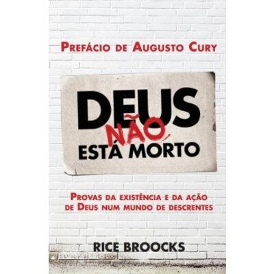 Livro Deus não esta morto - Rice Broocks