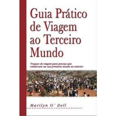 LIVRO GUIA PRÁTICO DE VIAGEM AO TERCEIRO MUNDO