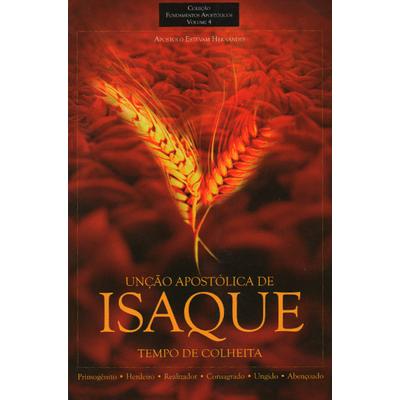 Livro - Unção Apostólica de Isaque - Volume 4