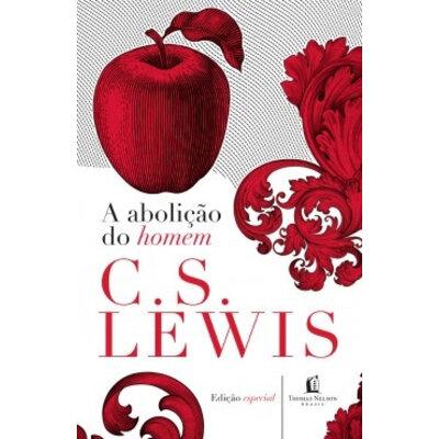 Livro A Abolição do Homem - C. S. Lewis