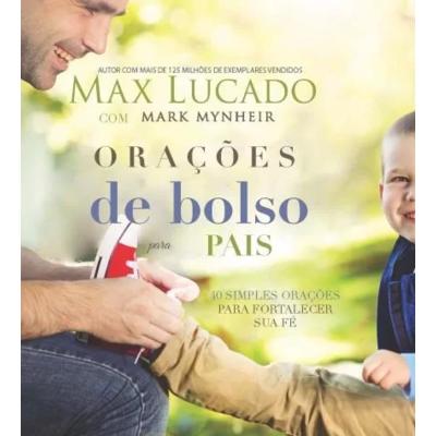 Livro Orações de bolso para pais - Max Lucado