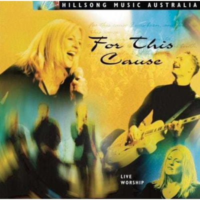 Hillsong Music Australia - For This Cause