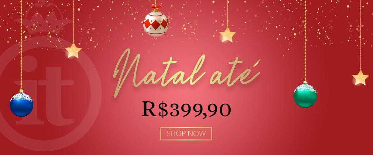 Natal até 399