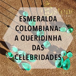 Esmeralda Colombiana: a queridinha das famosas!