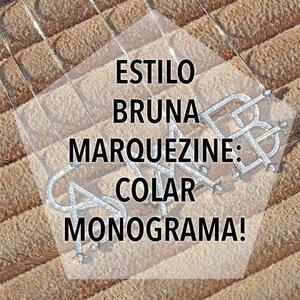 Estilo Bruna Marquezine: Colar Monograma!