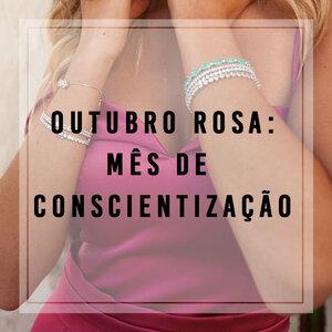 Outubro Rosa: Mês de conscientização!