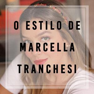 Estilo de Marcella Tranchesi